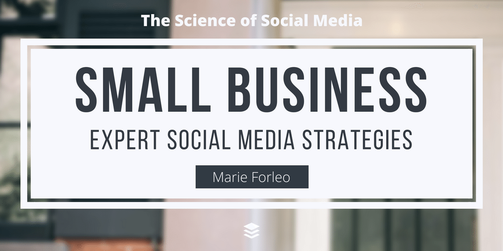 Social Media for Small Businesses: Less is More - Marie Forleo [SSM041]