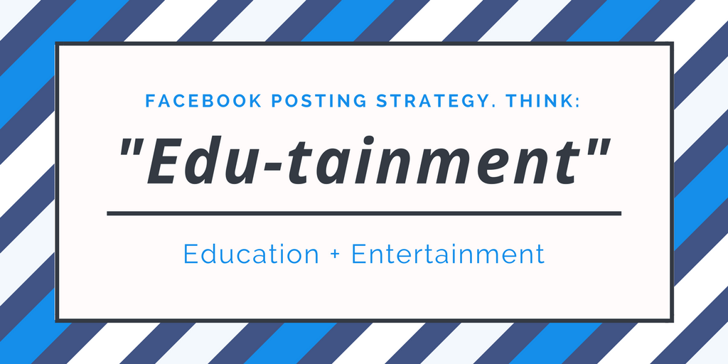 Edu-tainment: Education + Entertainment