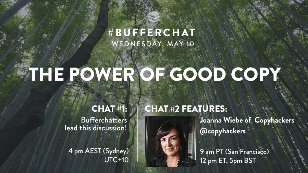 Bufferchat on May 10, 2017 (Topic = The Power of Good Copy)