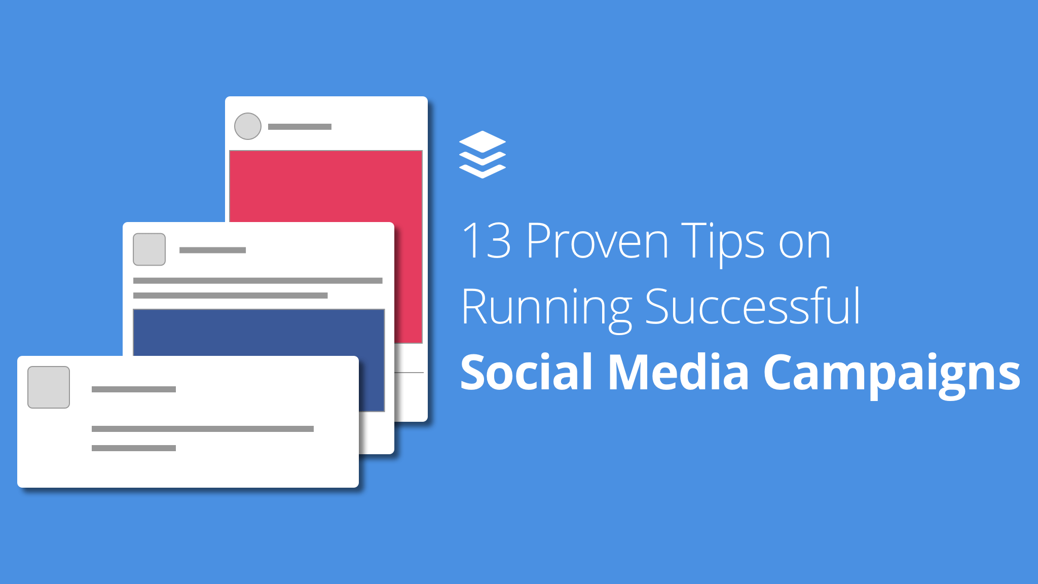 Tips for Social Media Campaigns