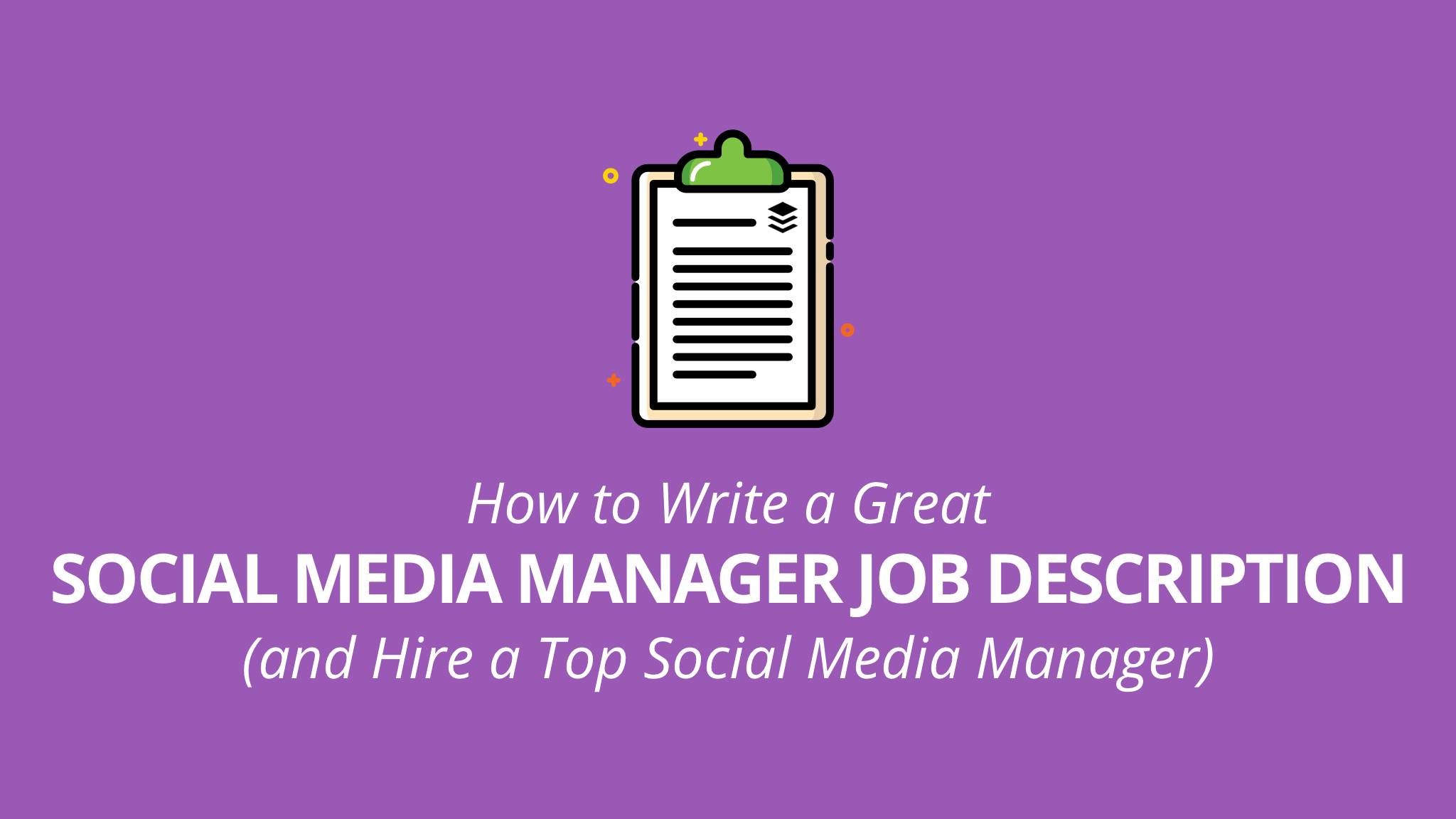 Social Media Manager Job Description Guide