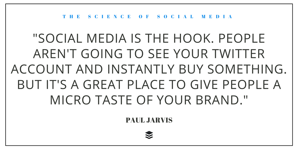 Paul Jarvis - Quote from The Science of Social Media