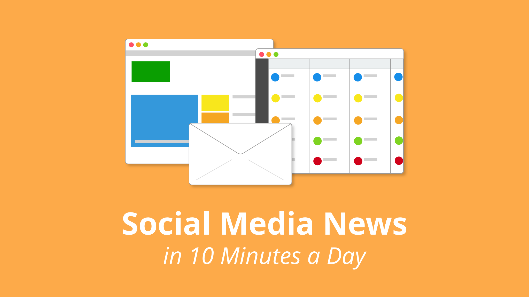How to Stay Up to Date with Social Media News in 10 Minutes a Day