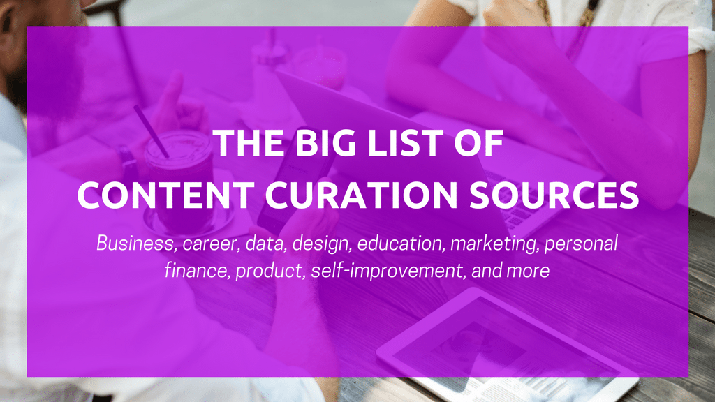 Never Run Out of Content to Share: 70+ Places to Find Great Content