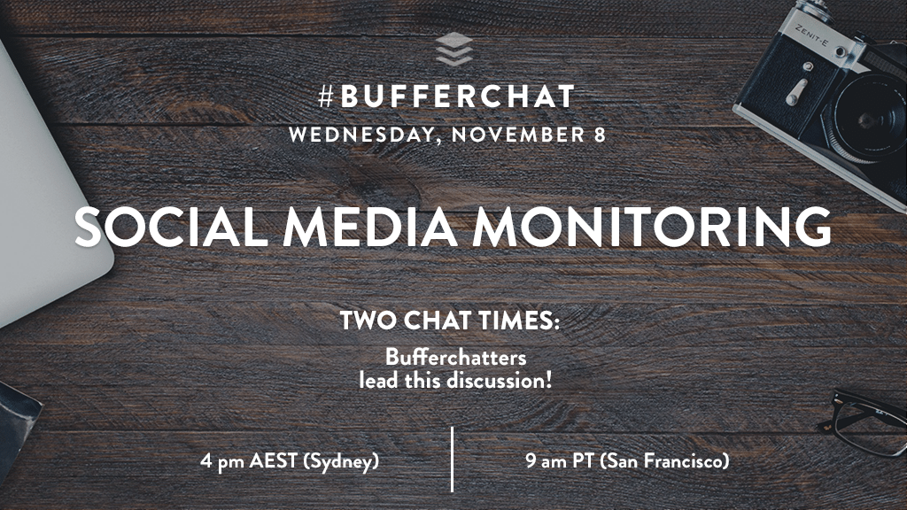 Bufferchat on November 8, 2017: Social Media Monitoring