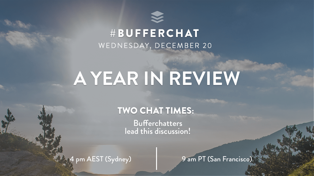 Bufferchat on December 20, 2017: A Year In Review