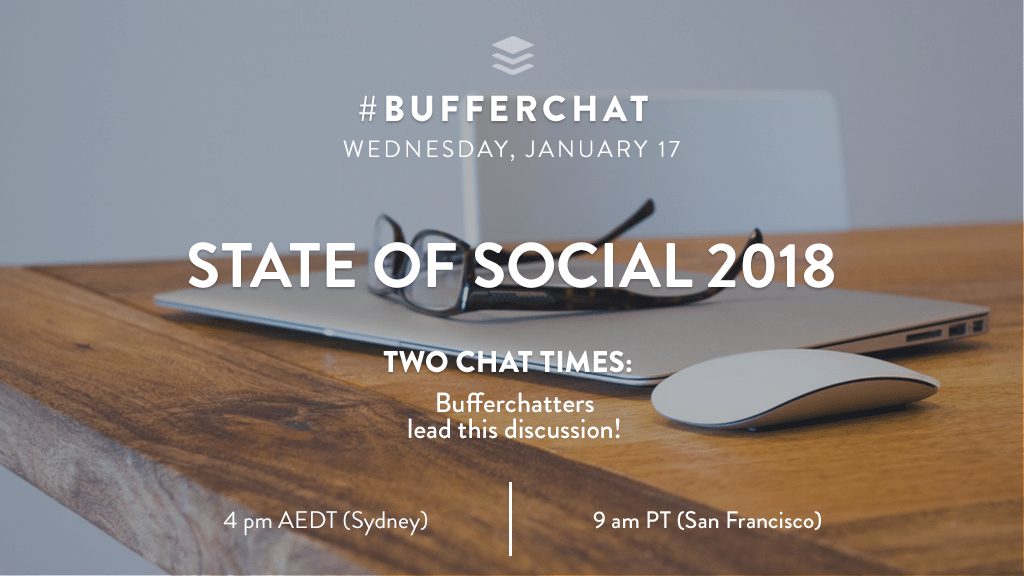 Bufferchat on January 17, 2018: State of Social 2018