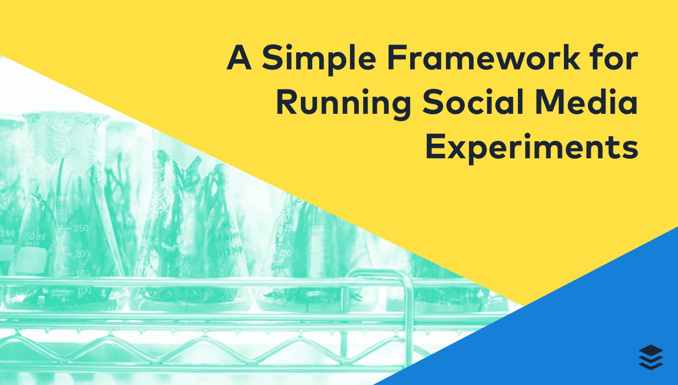 A Simple 6-Step Framework for Running Social Media Experiments (with 87 Ideas Included)