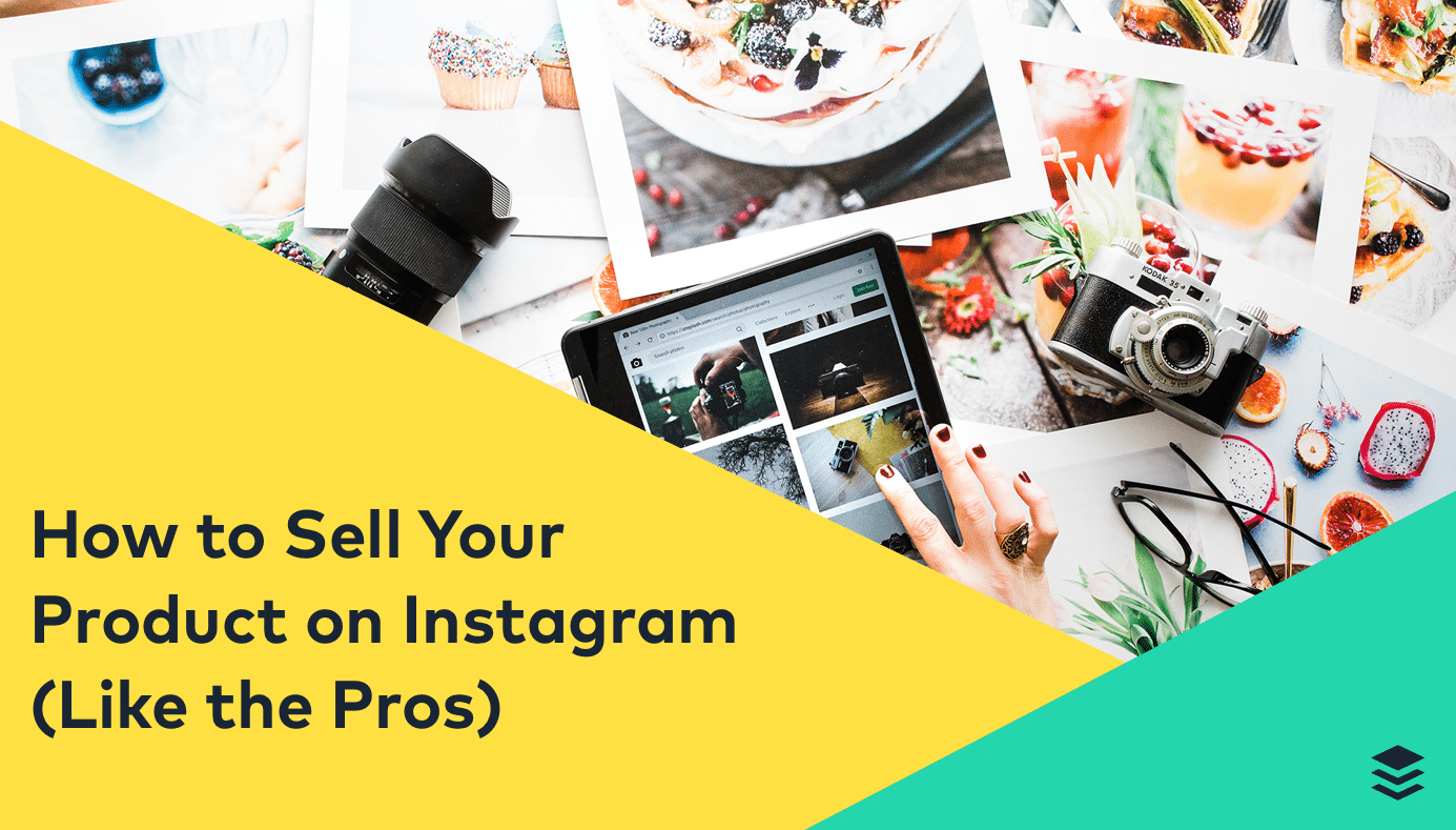 How to Sell Your Product on Instagram Like the Pros - Proven Tips and Strategies