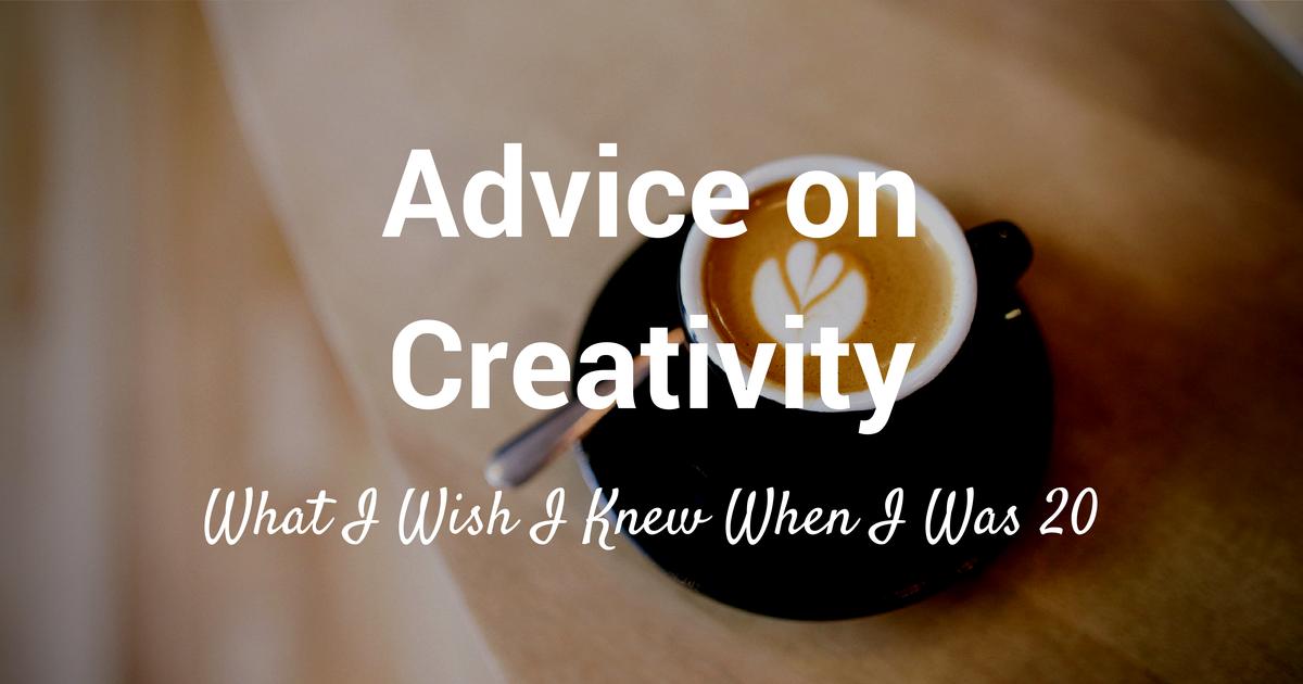 advice on creativity