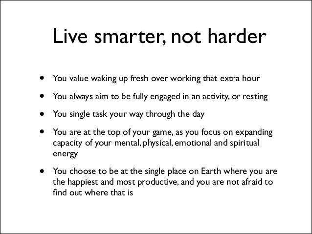 Buffer value 8: Live smarter, not harder