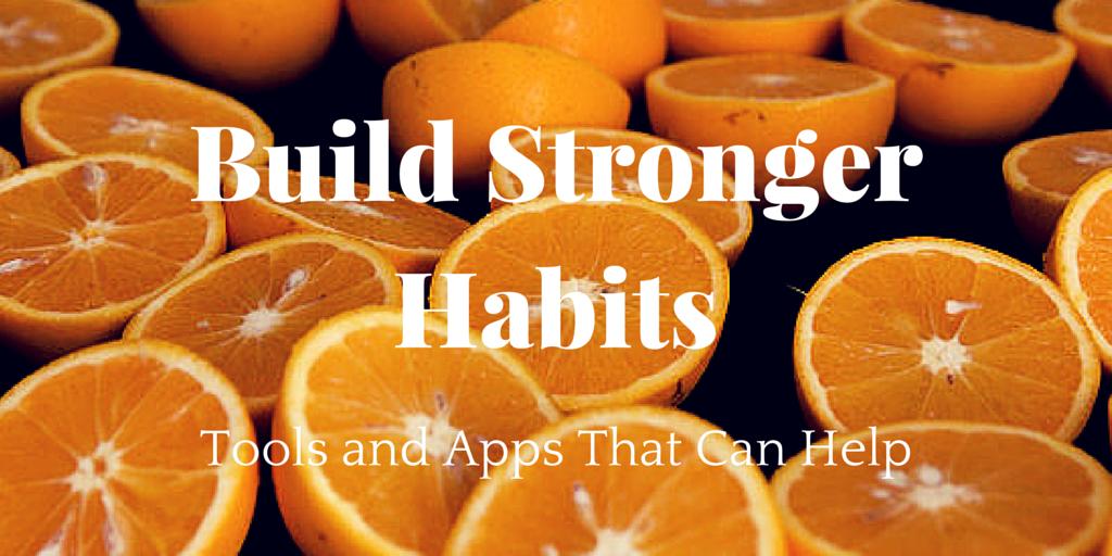 build stronger habits