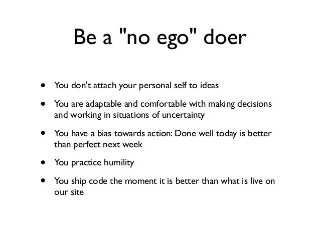 new no ego doer