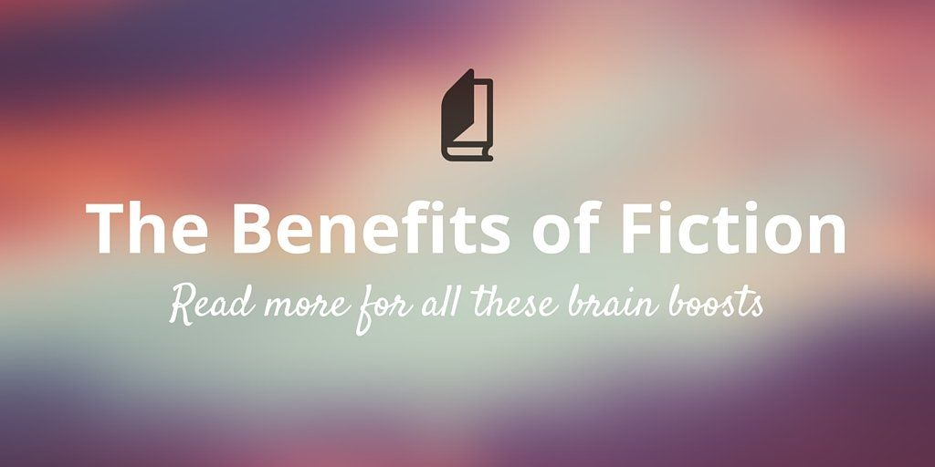 benefits of fiction