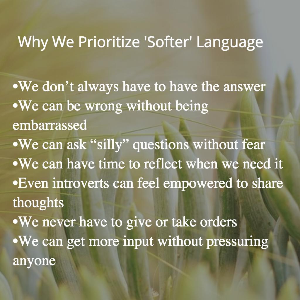 benefits of softer language