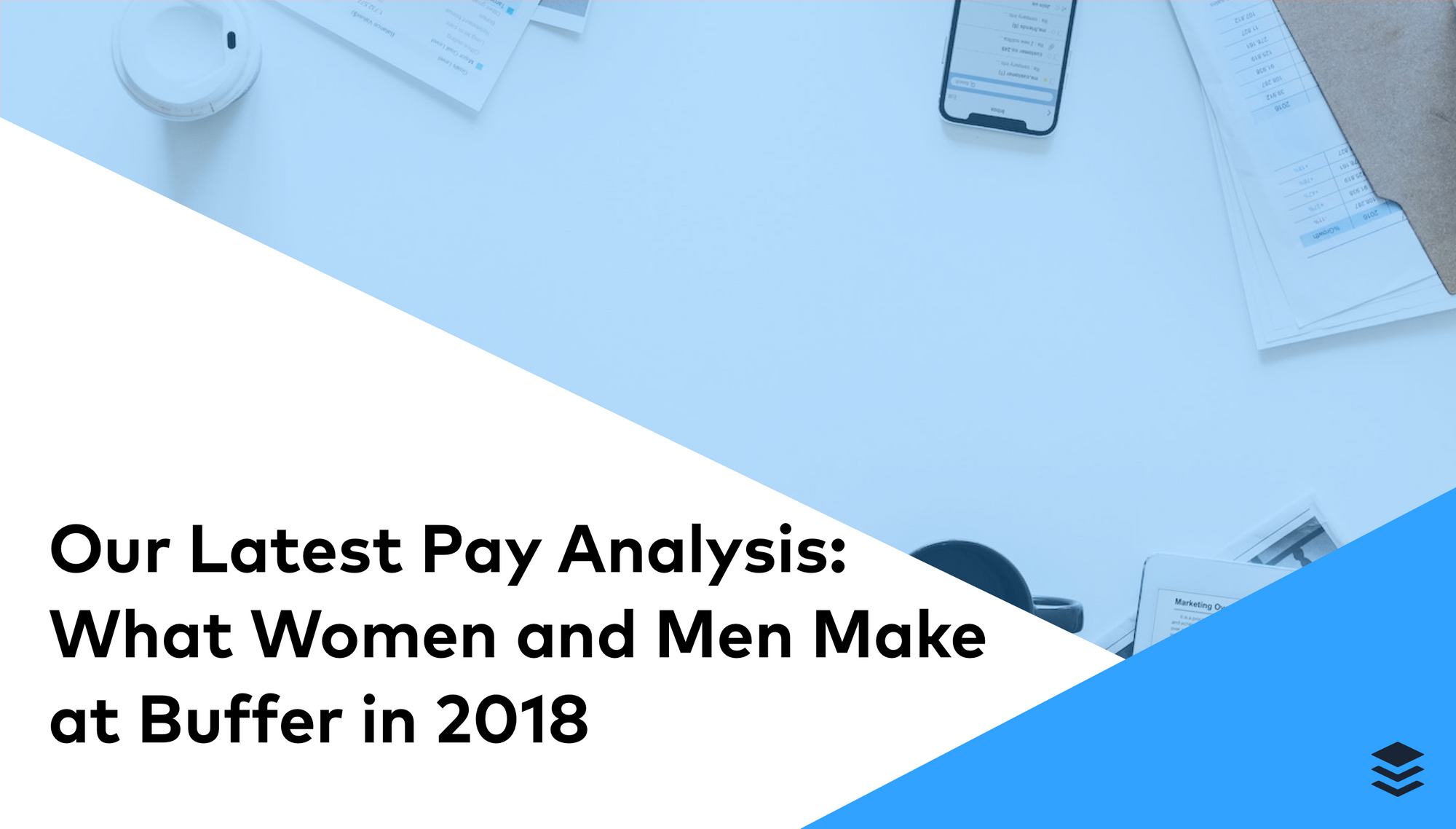 Our Latest Pay Analysis: What Women and Men Make at Buffer in 2018